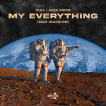 My Everything (Edward Jonasson Remix)