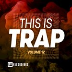 This Is Trap Vol 12