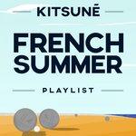 Kitsune French Summer Playlist