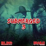 Submerged 3