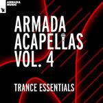Armada Acapellas Vol 4 - Trance Essentials
