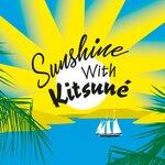 Sunshine With Kitsun?