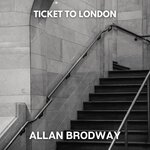 Ticket To London (Original Mix)