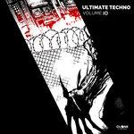 Ultimate Techno Vol 10