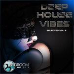 Deep House Vibes Vol 6