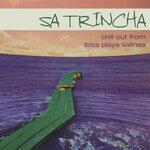 Sa Trincha (Chill Out From Ibiza Playa Salinas)