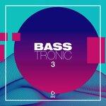 Bass Tronic Vol 3