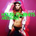 House Clubhits Megamix 2021.2