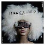 Ibiza Clubbing Vol 24
