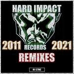 Hard Impact (Remixes)