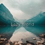 Lazy World