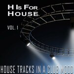 H Is For House Vol 1