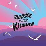 Sunrise With Kitsun?