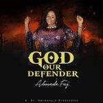 God Our Defender
