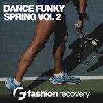 Dance Funky Spring Vol 2