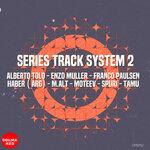Serier Track System 2