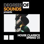 House Classics Spring '21