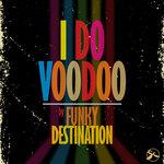 I Do Voodoo