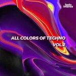 All Colors Of Techno Vol 2