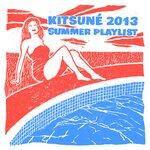 Kitsune 2013 Summer Playlist