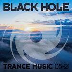 Black Hole Trance Music 05-21