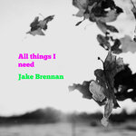All Things I Need