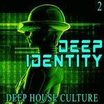 Deep Identity 2 - Deep House Culture