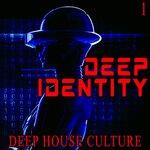 Deep Identity 1 - Deep House Culture