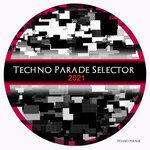 Techno Parade Selector 2021