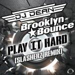 Play It Hard (Slasherz Remix)