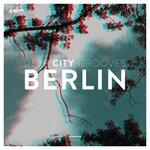 Deep City Grooves Berlin Vol 12