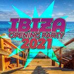 Ibiza Opening Party 2021
