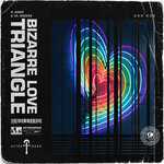 Bizarre Love Triangle (Extended Mix)