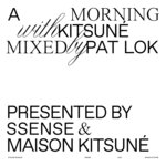 A Morning With Kitsune (Explicit - DJ Mix)