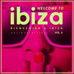 Welcome To Ibiza (Bienvenido A Ibiza) Vol 4