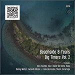 Beachside 8 Years - Big Timers Vol 2