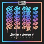All The Way Up (VIP Mix)