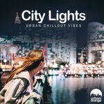 City Lights: Urban Chillout Vibes