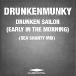 Drunken Sailor (Early In The Morning) (Sea Shanty Mix)