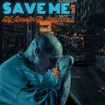 Save Me (MT Radio Edit) (Explicit)