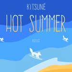 Kitsune Hot Summer Playlist