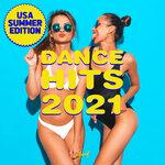 Dance Hits 2021 (USA Summer Edition)