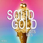 Solid Gold Edits Vol 3
