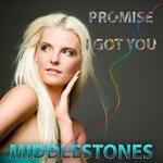 Promise I Got You