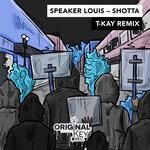 Shotta (T-Kay Remix)