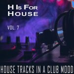 H Is For House Vol 7