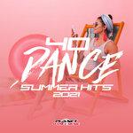 40 Dance Summer Hits 2021