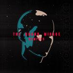 The Grand Mirage (Remixes)