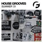 House Grooves Summer '21