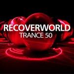 Recoverworld Trance 50
